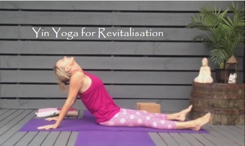 Yin Yoga for Revitalisation by Martine Ford of Spirit Yoga