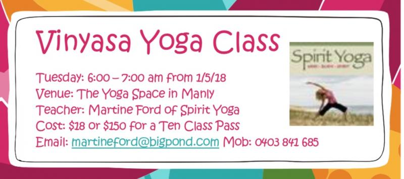 Vinyasa Yoga class commences 1/5/18 at The Yoga Space Manly.
